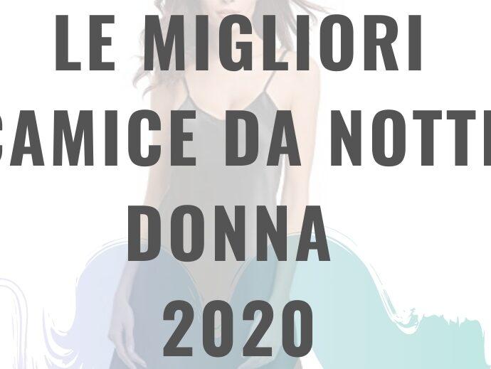 Migliori camice da notte donna 2020